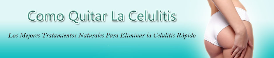 Como Quitar La Celulitis